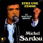 Nostalgie-MICHEL SARDOU-ETRE UNE FEMME