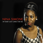 Nostalgie-NINA SIMONE-MY BABY JUST CARES FOR ME