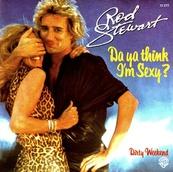 Nostalgie-ROD STEWART-DA YA THINK I'M SEXY