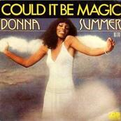 Nostalgie-DONNA SUMMER-COULD IT BE MAGIC