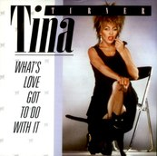 Nostalgie-TINA TURNER-WHAT'S LOVE GOT TO DO WITH IT