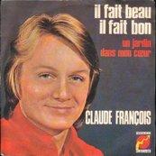 Nostalgie-CLAUDE FRANCOIS-IL FAIT BEAU, IL FAIT BON