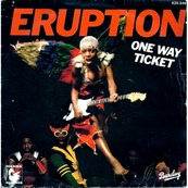 Nostalgie-ERUPTION-ONE WAY TICKET
