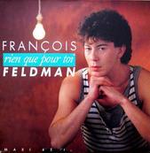 Nostalgie-FRANCOIS FELDMAN-RIEN QUE POUR TOI