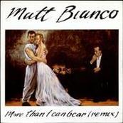 Nostalgie-MATT BIANCO-MORE THAN I CAN BEAR