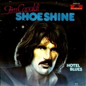 Nostalgie-JIM CAPALDI-SHOE SHINE