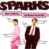 Nostalgie-SPARKS-WHEN I'M WITH YOU