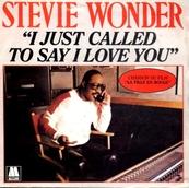 Nostalgie-STEVIE WONDER-I JUST CALLED TO SAY I LOVE YOU