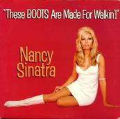 Nostalgie-NANCY SINATRA-THESE BOOTS ARE MADE FOR WALKING