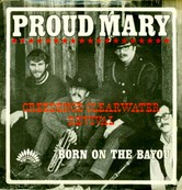 Nostalgie-CREEDENCE CLEARWATER REVI-PROUD MARY