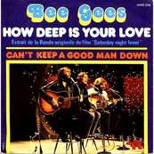 Nostalgie-THE BEE GEES-HOW DEEP IS YOUR LOVE