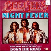 Nostalgie-THE BEE GEES-NIGHT FEVER