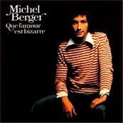 Nostalgie-MICHEL BERGER-SERAS-TU LA ?