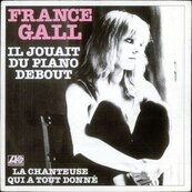 Nostalgie-FRANCE GALL-IL JOUAIT DU PIANO DEBOUT