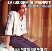 Nostalgie-MICHEL BERGER-LA GROUPIE DU PIANISTE