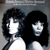 Nostalgie-DONNA SUMMER/BARBRA STREI-NO MORE TEARS