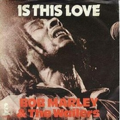 Nostalgie-BOB MARLEY-IS THIS LOVE