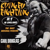 Nostalgie-CARL DOUGLAS-KUNG FU FIGHTING