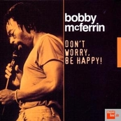 Nostalgie-BOBBY MC FERRIN-DON'T WORRY BE HAPPY