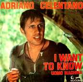 Nostalgie-ADRIANO CELENTANO-I WANT TO KNOW C