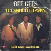 Nostalgie-THE BEE GEES-TOO MUCH HEAVEN C