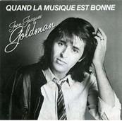 Nostalgie-JEAN JACQUES GOLDMAN-QUAND LA MUSIQUE EST BONNE