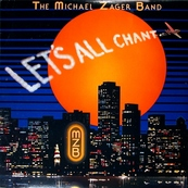 Nostalgie-MICHAEL ZAGER BAND-LET'S ALL CHANT