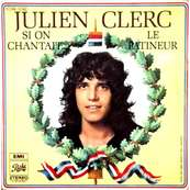 Nostalgie-JULIEN CLERC-SI ON CHANTAIT