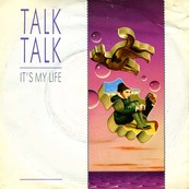 Rire & Chansons-TALK TALK-It's My Life