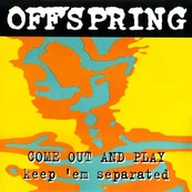 Rire & Chansons-THE OFFSPRING-Come Out And Play