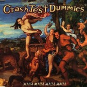 Rire & Chansons-CRASH TEST DUMMIES-Mmm Mmm Mmm Mmm