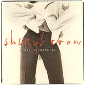 Rire & Chansons-SHERYL CROW-All I wanna do