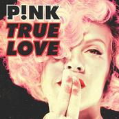 Rire & Chansons-PINK-True Love