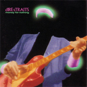 Rire & Chansons-DIRE STRAITS-Money For Nothing