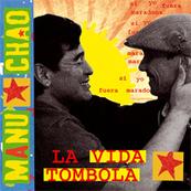 Rire & Chansons-MANU CHAO-La VIda Tombola