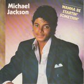 Rire & Chansons-MICHAEL JACKSON-Wanna Be Startin' Somethin'