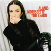 Rire & Chansons-ALANIS MORISSETTE-You learn (L)