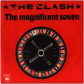 Rire & Chansons-THE CLASH-The magnificent seven (L)