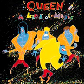 Rire & Chansons-QUEEN-A Kind Of Magic