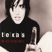 Rire & Chansons-TEXAS-Black Eyed Boy