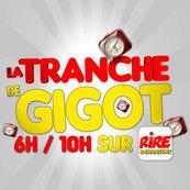 Rire & Chansons-RIRE ET CHANSONS-LA TRANCHE DE GIGOT 6H-10H