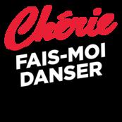 CHERIE FAIS-MOI DANSER