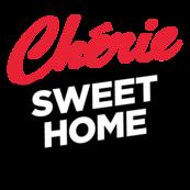 CHERIE SWEET HOME