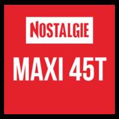 Nostalgie - Maxi 45T