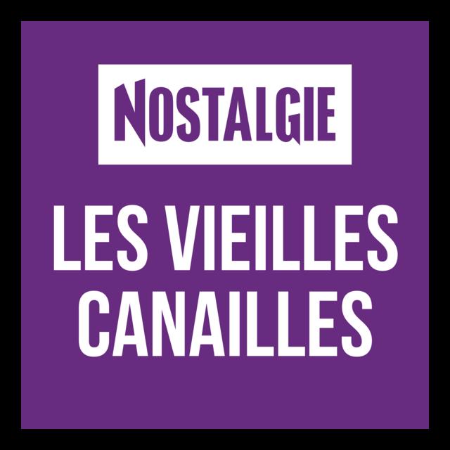 Nostalgie Les Vieilles Canailles
