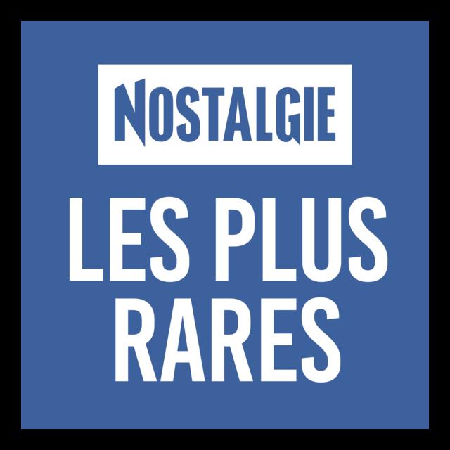 Nostalgie Les Plus Rares
