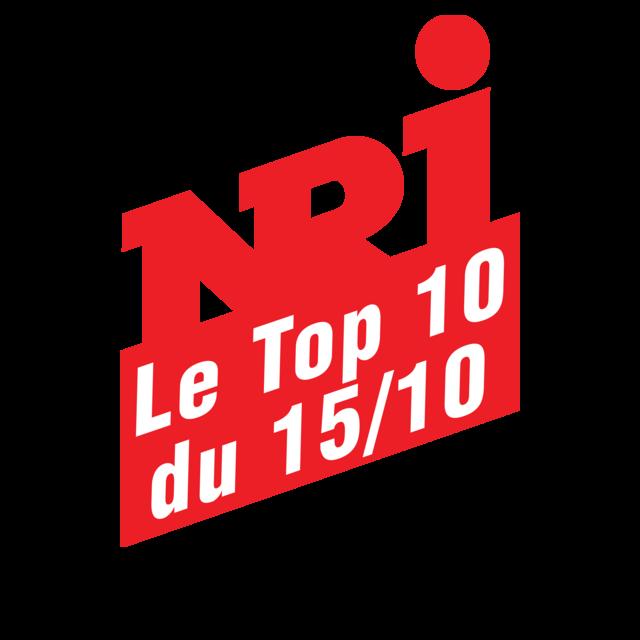 NRJ LE TOP 10 DU MARDI 15 OCTOBRE