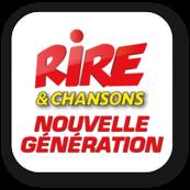 Rire & Chansons -  Nouvelle generation
